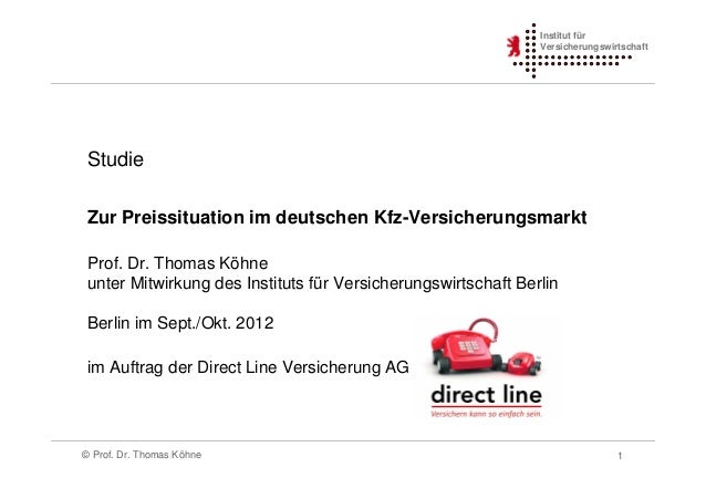 Institut für                                                               Versicherungswirtschaft Studie Zur Preissituati...
