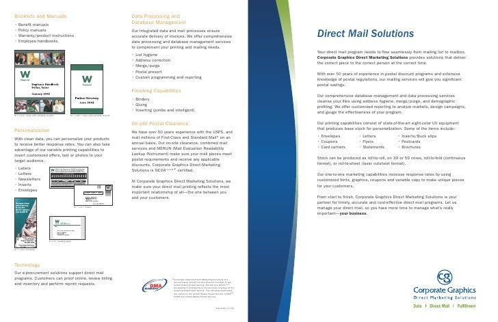 Direct Mail Solutions Your direct mail program needs to flow seamlessly from mailing list to mailbox. Corporate Graphics Di...