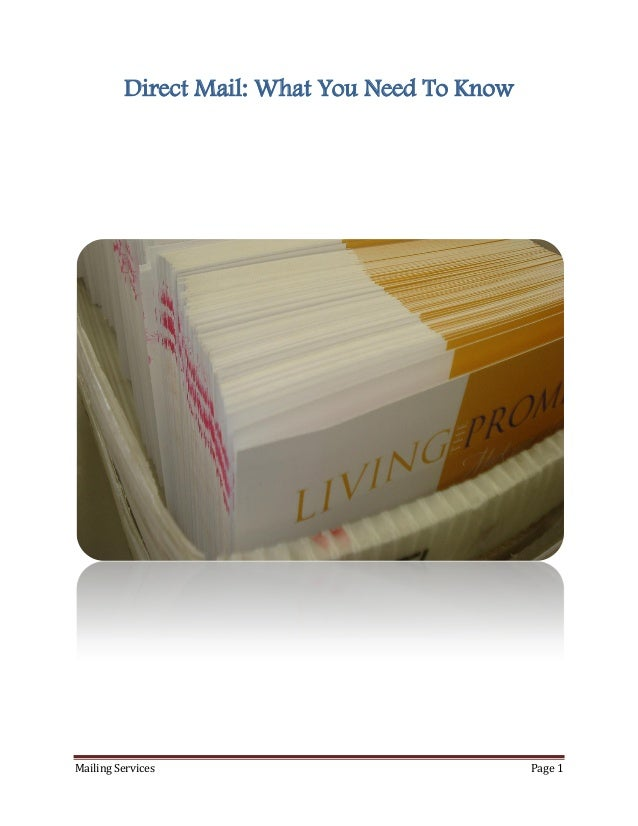 Mailing Services Page 1Direct Mail: What You Need To Know