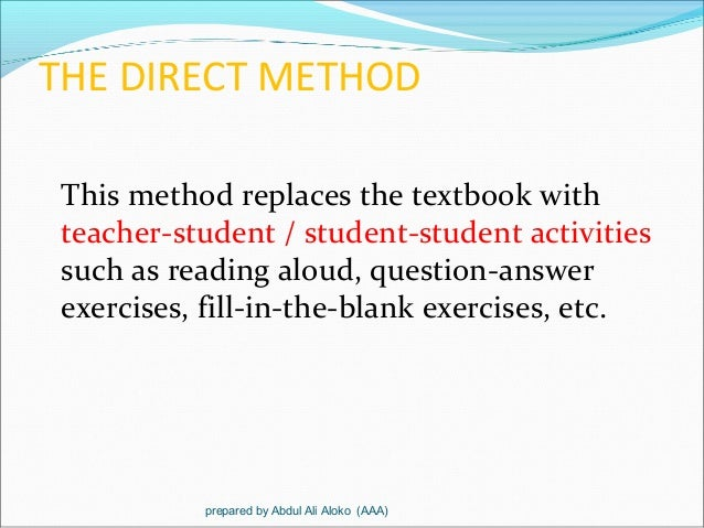 essay on direct teaching method Tion and composition form one of the best possible exercises in close  the use of  the direct method in the teaching of latin and have read their writings, but.