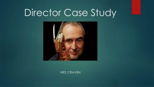 Director Case Study WES CRAVEN