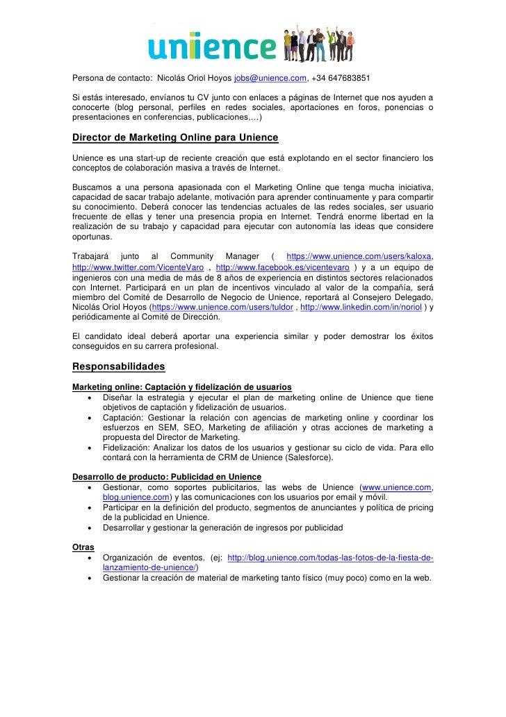 Persona de contacto: Nicolás Oriol Hoyos jobs@unience.com, +34 647683851  Si estás interesado, envíanos tu CV junto con en...