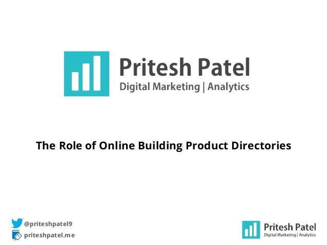 The Role of Online Building Product Directories priteshpatel.me @priteshpatel9