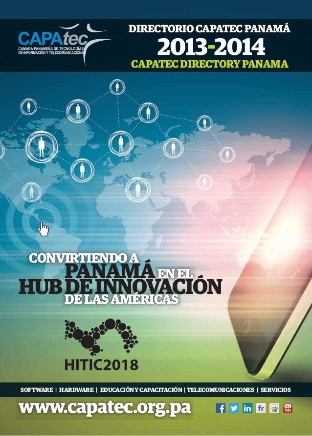 DIRECTORIO CAPATEC PANAMÁ CAPATEC DIRECTORY PANAMA  CONVIRTIENDO A  PANAMÁ EN EL HUB DE INNOVACIÓN DE LAS AMÉRICAS  SOFTWA...