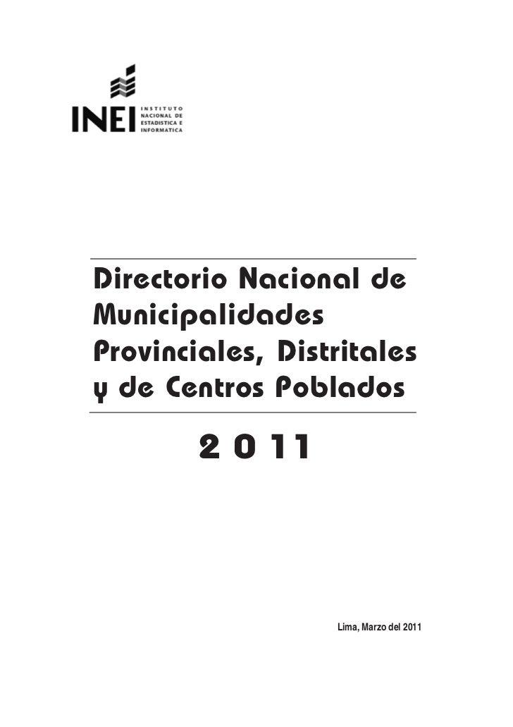 Directorio Nacional deMunicipalidadesProvinciales, Distritalesy de Centros Poblados        2 0 11                  Lima, M...