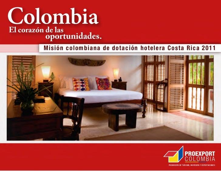 Misión colombiana de dotación hotelera Costa Rica 2011                                       PROMOCIÓN DE TURISMO, INVERSI...