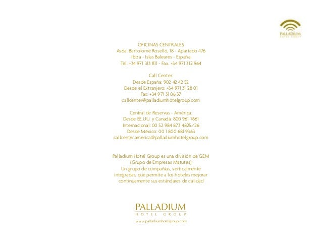 Directorio palladium hotel group enero 2014 espa ol for Blau hotels oficinas centrales