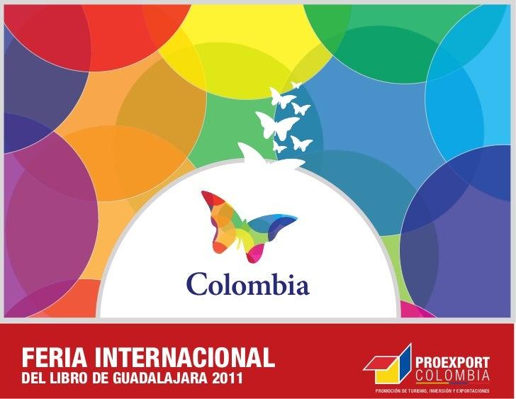 FERIA INTERNACIONALDEL LIBRO DE GUADALAJARA 2011                                PROMOCIÓN DE TURISMO, INVERSIÓN Y EXPORTAC...