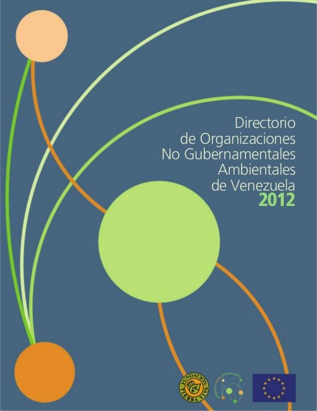 Directoriode OrganizacionesNo GubernamentalesAmbientalesde Venezuela2012
