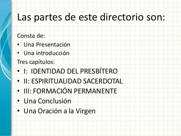Las partes de este directorio son: Consta de: • Una Presentación • Una introducción Tres capítulos: • I: IDENTIDAD DEL PRE...