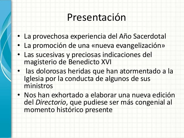 Presentación • La provechosa experiencia del Año Sacerdotal • La promoción de una «nueva evangelización» • Las sucesivas y...