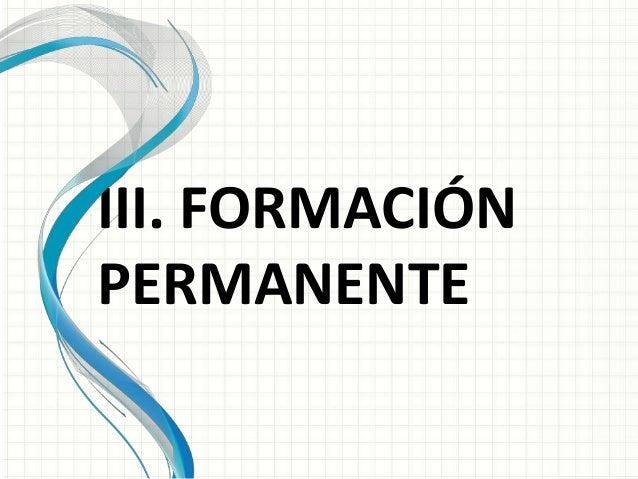 III. FORMACIÓN PERMANENTE