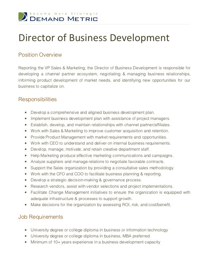 Director of Business DevelopmentPosition OverviewReporting the VP Sales & Marketing, the Director of Business Development ...