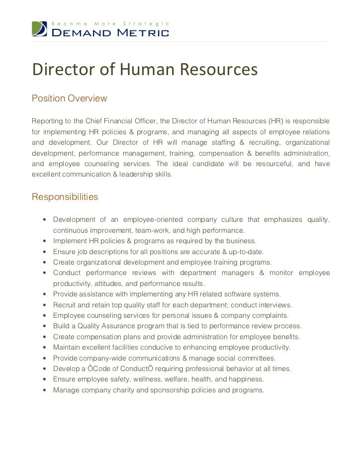 Director Of Human ResourcesPosition OverviewReporting To The Chief  Financial Officer, The Director Of Human Resources Job Requirements U2022  University ...  Human Resources Job Description Resume