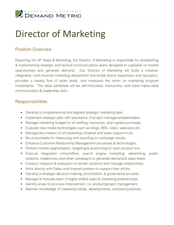Director Of Marketing Job Description. Director Of MarketingPosition  OverviewReporting The VP Sales U0026 Marketing, The Director Of Marketing Is  Responsible ...