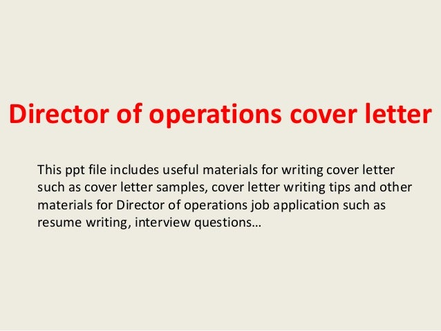 Director Of Operations Cover Letter This Ppt File Includes Useful Materials  For Writing Cover Letter Such ...