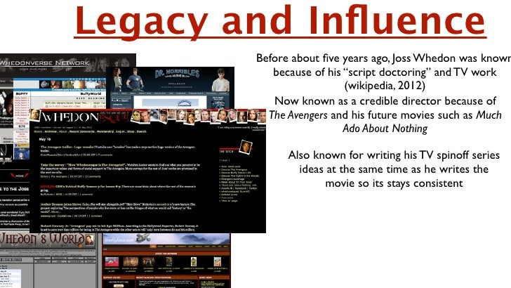 """Legacy and Influence         Before about five years ago, Joss Whedon was known            because of his """"script doctoring""""..."""