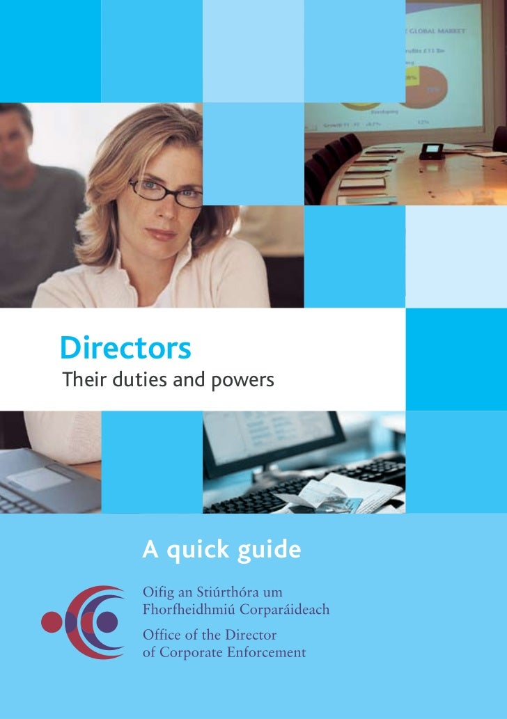 directors duties in company law An act to reform company law and restate the greater part of the enactments not yet made by the legislationgovuk editorial team to companies act 2006 to directors and have effect in place of those rules and principles as regards the duties owed to a company by a director (4.