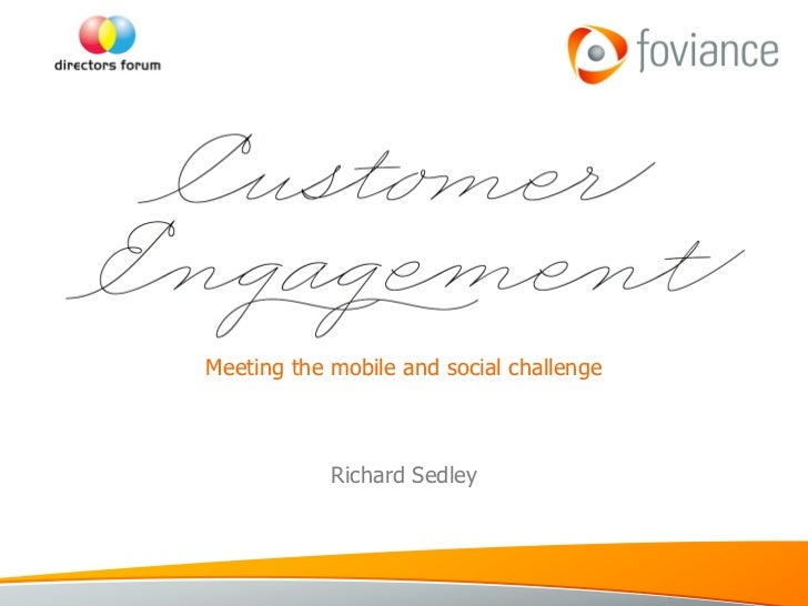 Meeting the mobile and social challenge Richard Sedley