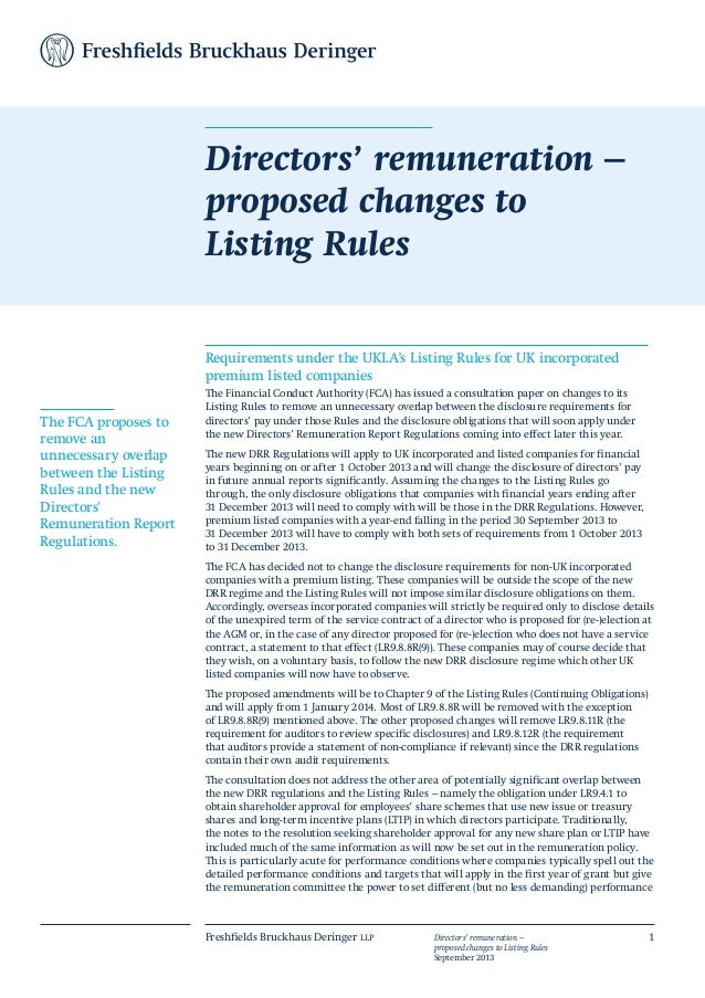 Freshfields Bruckhaus Deringer llp Directors' remuneration – proposed changes to Listing Rules September 2013 1 Requiremen...