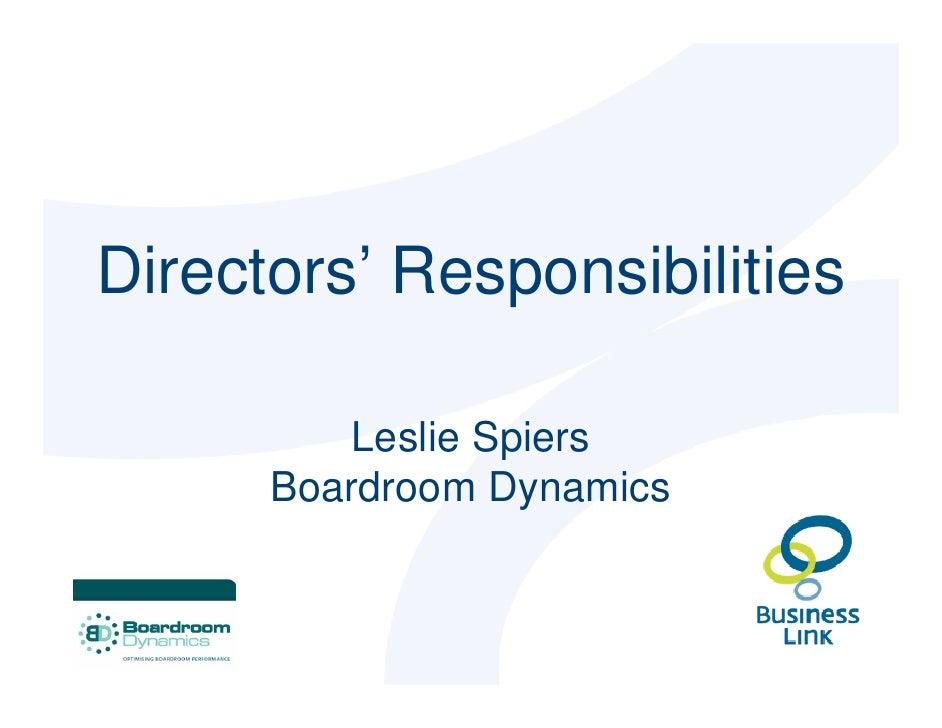 Directors' Responsibilities           Leslie Spiers       Boardroom Dynamics