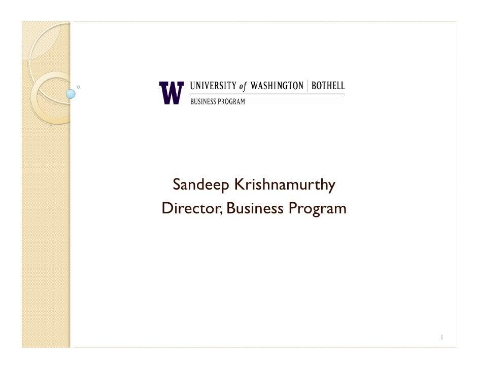 Sandeep Krishnamurthy Director, Business Program                                  1