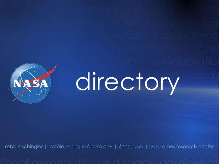 directory robbie schingler   robbie.schingler@nasa.gov   @schingler   nasa ames research center