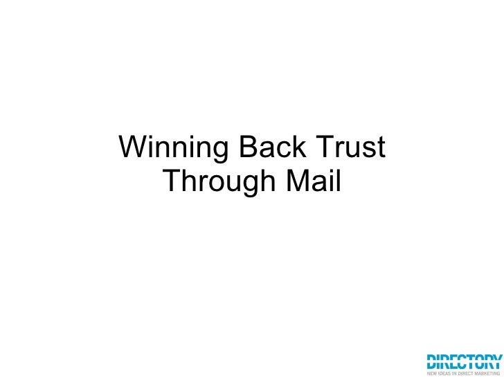 Winning Back Trust Through Mail