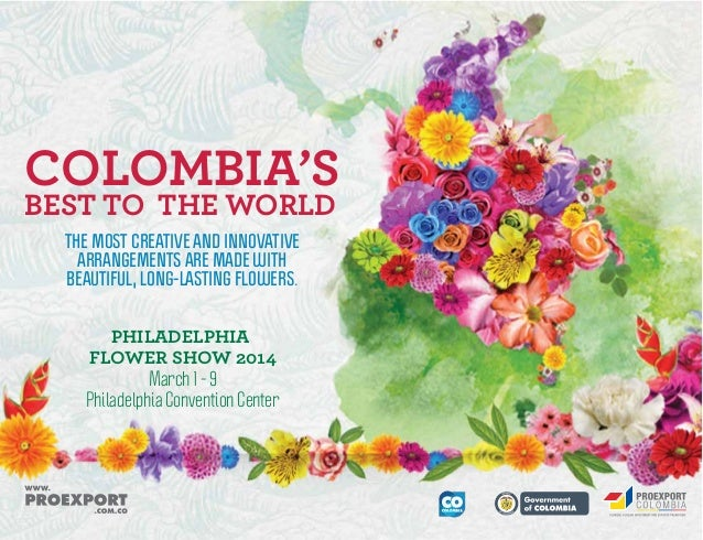 COLOMBIA'S BEST TO THE WORLD THE MOST CREATIVE AND INNOVATIVE ARRANGEMENTS ARE MADE WITH BEAUTIFUL, LONG-LASTING FLOWERS. ...