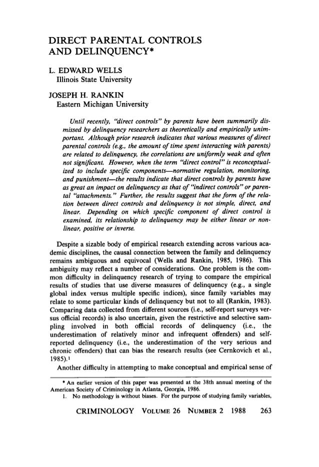 DIRECT PARENTAL CONTROLS AND DELINQUENCY* L. EDWARD WELLS Illinois State University  JOSEPH H. RANKIN Eastern Michigan Uni...