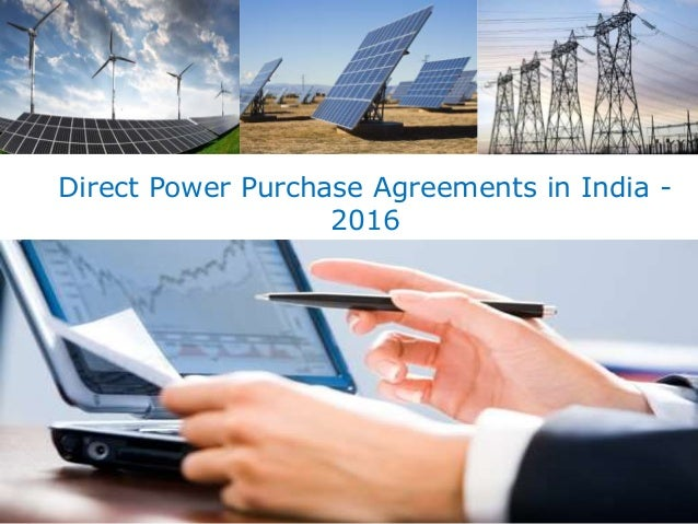 Indian Direct Power Purchase Agreements Market Industry Overview D