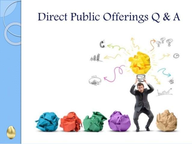 Direct Public Offerings Q & A