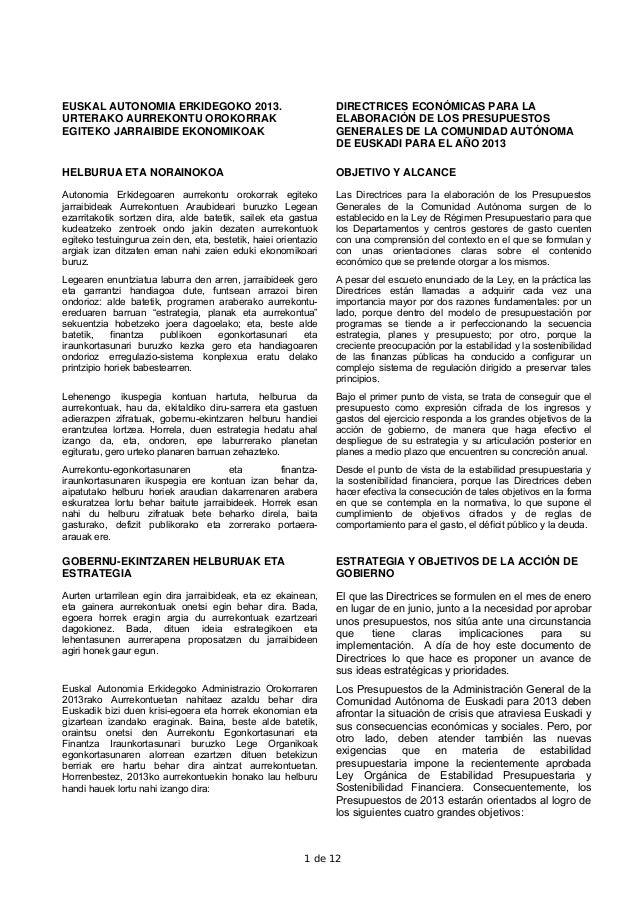 EUSKAL AUTONOMIA ERKIDEGOKO 2013.                                DIRECTRICES ECONÓMICAS PARA LAURTERAKO AURREKONTU OROKORR...