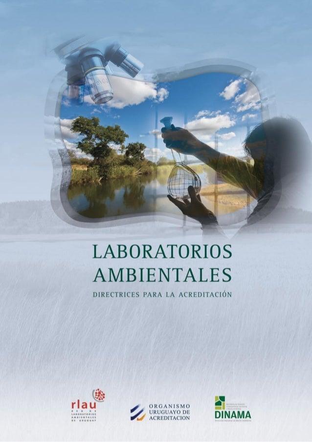 Laboratorios Ambientales Directrices para la Acreditación MARZO 2009