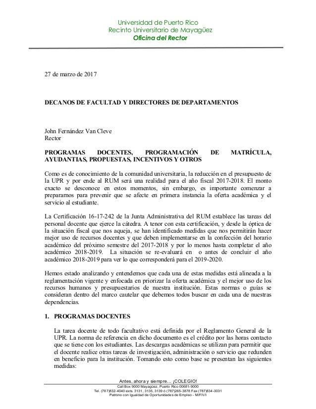 Universidad de Puerto Rico Recinto Universitario de Mayagüez Oficina del Rector Antes, ahora y siempre… ¡COLEGIO! Call Box...