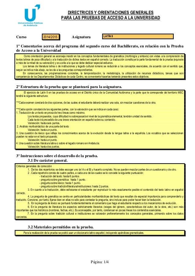 DIRECTRICES Y ORIENTACIONES GENERALES PARA LAS PRUEBAS DE ACCESO A LA UNIVERSIDAD Página: 1/4 Curso Asignatura 1º Comentar...