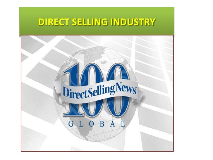 DIRECT SELLING INDUSTRY<br />