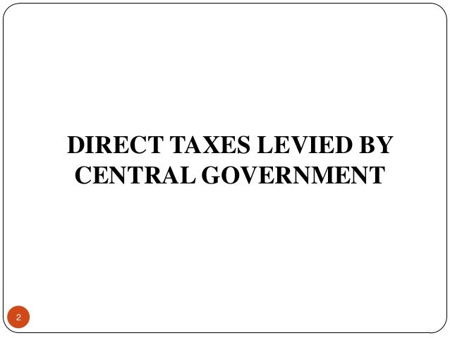 direct tax What is a 'direct tax ' a direct tax is paid directly by an individual or organization to the imposing entity a taxpayer, for example, pays direct taxes to the government for different purposes .