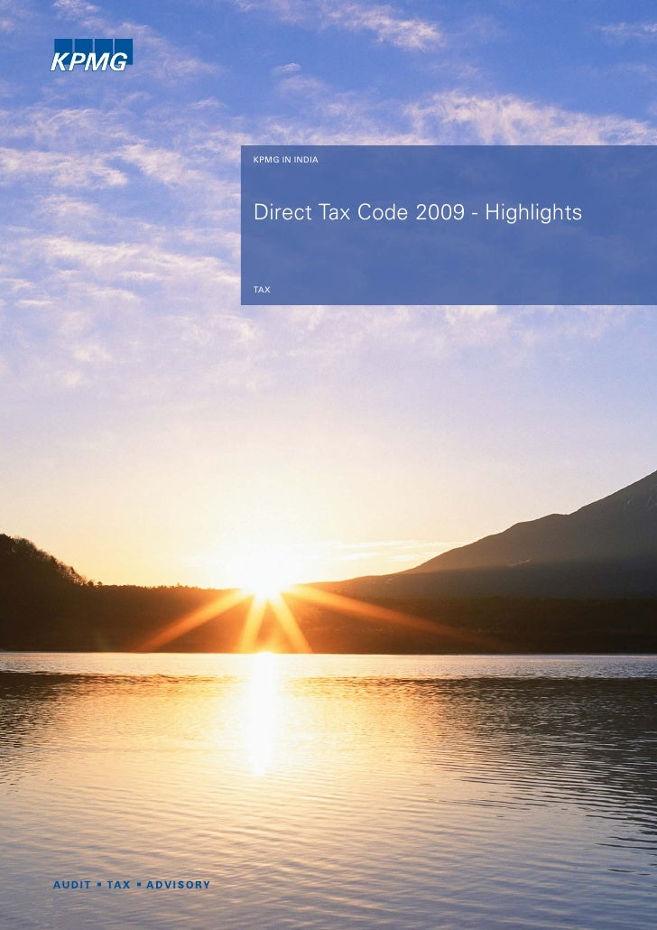 KPMG IN INDIA     Direct Tax Code 2009 - Highlights   TAX