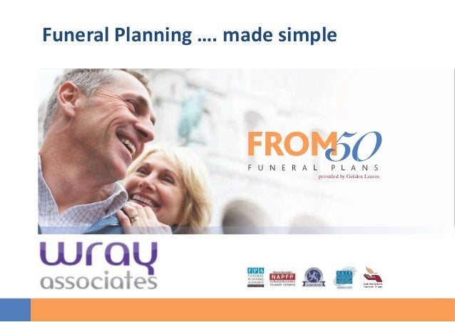 provided by Golden Leaves Funeral Planning …. made simple