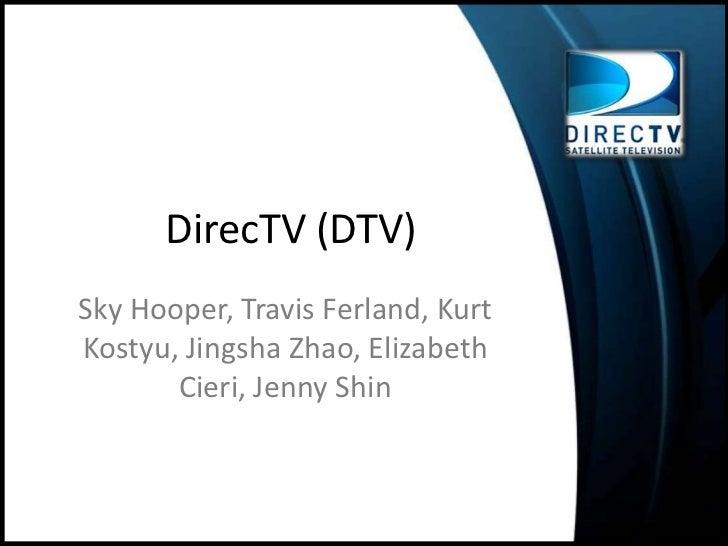 DirecTV (DTV)<br />Sky Hooper, Travis Ferland, Kurt Kostyu, Jingsha Zhao, Elizabeth Cieri, Jenny Shin<br />