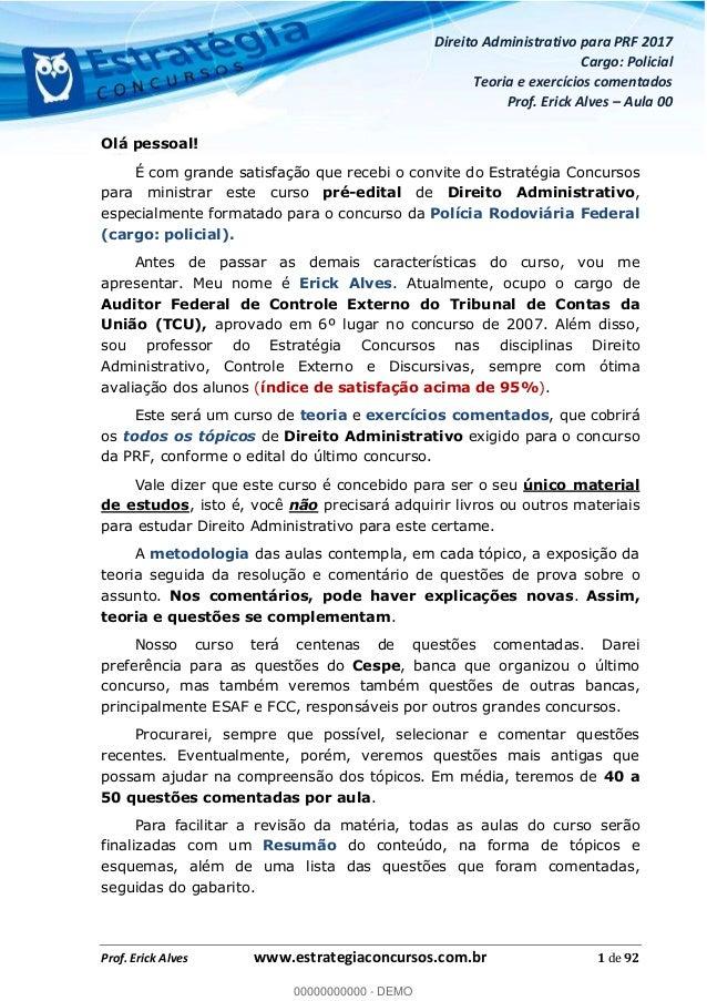 Curso de Direito Administrativo para Concurso PRF 2017 Slide 2