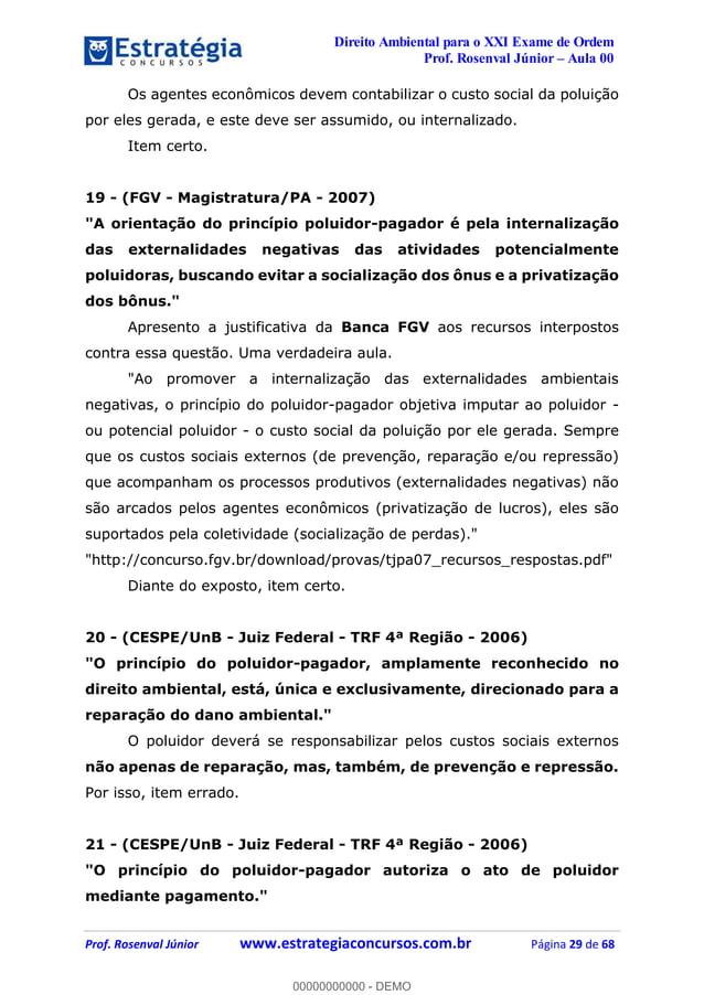 Direito Ambiental para o XXI Exame de Ordem Prof. Rosenval Júnior Aula 00 Prof. Rosenval Júnior www.estrategiaconcursos.co...