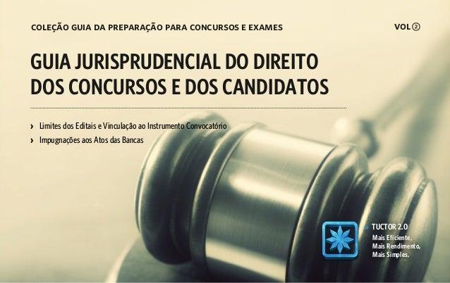 coleção guia da preparação para concursos e exames GUIA JURISPRUDENCIAL DO DIREITO DOS CONCURSOS E DOS CANDIDATOS › Limite...