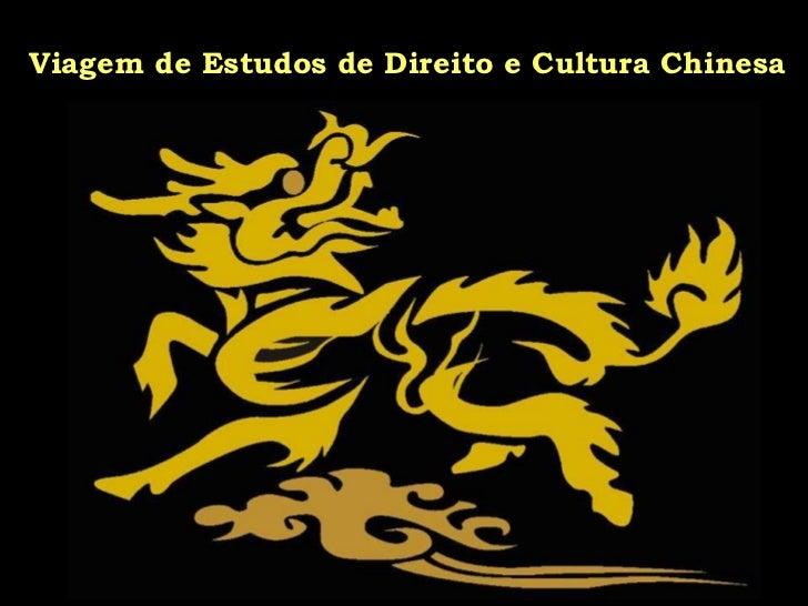 Viagem de Estudos de Direito e Cultura Chinesa