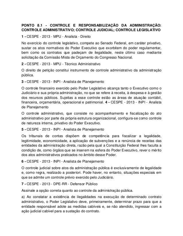 PONTO 8.1 - CONTROLE E RESPONSABILIZAÇÃO DA ADMINISTRAÇÃO: CONTROLE ADMINISTRATIVO; CONTROLE JUDICIAL; CONTROLE LEGISLATIV...