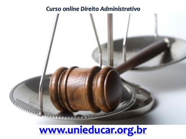 Curso online Direito Administrativo www.unieducar.org.br