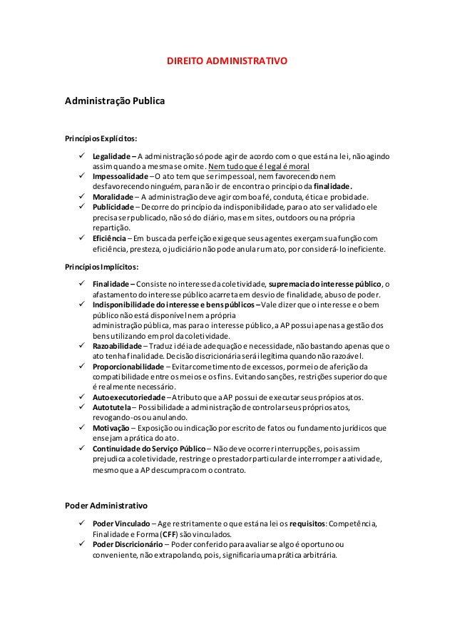 DIREITO ADMINISTRATIVO AdministraçãoPublica PrincípiosExplícitos:  Legalidade – A administraçãosópode agirde acordo com o...