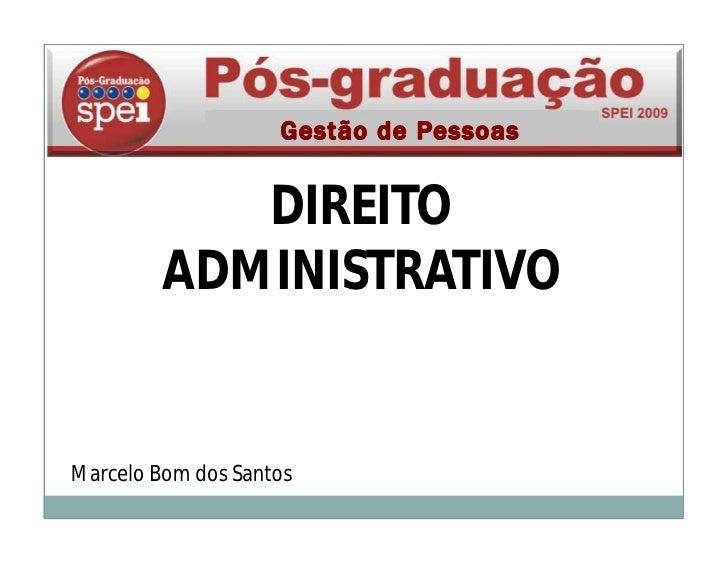 DIREITO          ADMINISTRATIVO   Marcelo Bom dos Santos