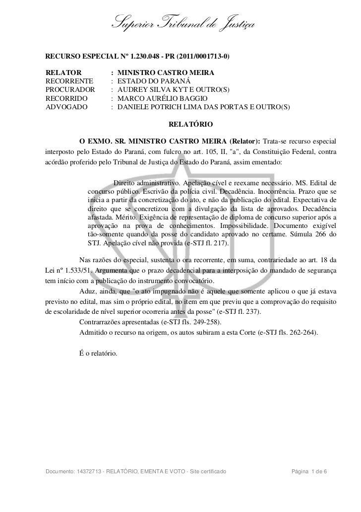 Superior Tribunal de JustiçaRECURSO ESPECIAL Nº 1.230.048 - PR (2011/0001713-0)RELATOR                :     MINISTRO CASTR...